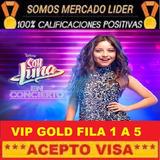 Entradas Soy Luna Vip Gold  Fila 1 Y 2 Solo Lo Mejor