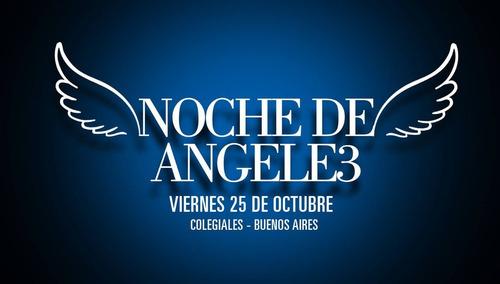 Noche De Angeles 3