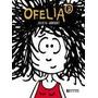 Ofelia 3- Julieta Arroquy- Ediciones De La Flor.