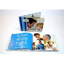 Fotolibro A4 Tapa Dura -promo 48 Páginas!! ¡regalale A Papa!