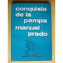 Conquista De La Pampa / Manuel Prado / Andres Carretero