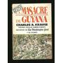 * Libro La Masacre De Guyana Charles Krause