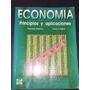 Economia Principios Y Aplicaciones - Mochon / Beker Env Grat