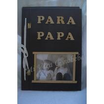 Album De Fotos Y Recuerdos - Dia Del Padre - Regalo - Fibrof