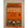 Almanaque De Lo Insolito - Irving Wallace - D. Wallechinsky