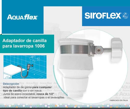 Adaptador Para Canilla Lavarropas Siroflex 1006 Aquaflex