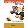 Nomenclatura Turbia / Alfredo Jaramillo -edic. Caleta Olivia