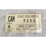 Entrada Mana - Estadio Vélez - Usada -