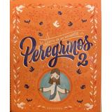 Diario De Un Encuentro Peregrinos 2   - Edelvives