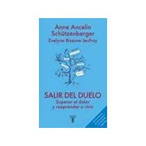 Salir Del Duelo - Schutzenberger / Bissone Jeufroy - Taurus