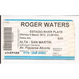 Entrada Roger Waters 2012 / Argentina