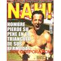 Revista Nah! N° 20 Pene Triángulo Bermudas Mamushka Ninja @