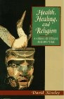 Book : Health, Healing, And Religion: A Cross-cultural Pe...