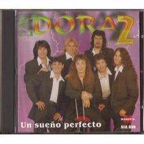 Los Dora2 Cd Un Sueño Perfecto Cd 1998 Cumbia