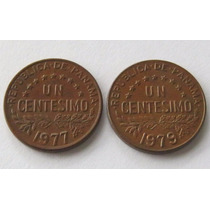 2 Monedas 1 Centesimo 1977 Y 1979 De Panama !