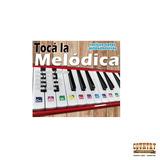 Metodo Toca La Melodica Crisal De Roca