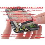 Curso De Reparacion De Celulares ¡ Promo 3 X 1 ! .30 Videos.