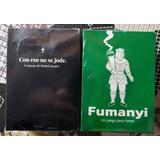 Combo: Con Eso No Se Jode + Fumanyi - Hay Stock Siempre