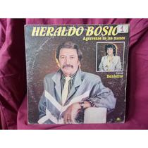 Vinilo Heraldo Bosio Agarrense Las Manos - Danielito