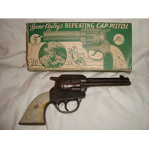 Gene Autrys Repeating Cap Pistol Revolver Juguete Old Toy