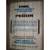 Afiche Original De Calle Mov Nac Latinoamericano Peron 1972