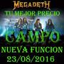 Entradas Campo Megadeth Luna Park 23/9