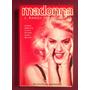 Madonna. Biografía No Autorizada - J. Randy Taraborrelli
