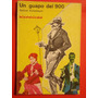 Samuel Eichelbaum - Un Guapo Del 900 ( Teatro ) - 1976