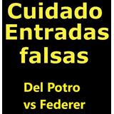 Entrada Del Potro Federer Entra Ya Y Enterate
