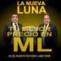 Entradas La Nueva Luna Cabecera 26/8 Luna Park