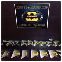 Cartel De Bienvenida + Banderín Personalizado - Promo $80.-