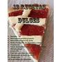 Libro - Como Preparar Dulces Caceros + Bonos | Ibooksvirtual