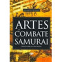 Artes De Combate Samurai De Miyamoto Musashi