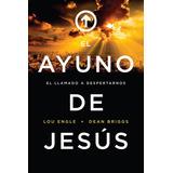El Ayuno De Jesus, Lou Engle