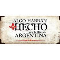 Algo Habrán Hecho (por La Historia Argentina) Dvd