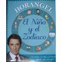 El Niño Y El Zodiaco - Horangel - Atlantida - 2013