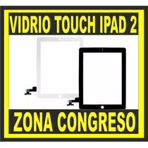 Vidrio Touch Screen Pantalla Tactil Ipad 2 Original Congreso