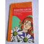 Amorcitos Sub-14 (el Libro Iii De Los Chicos Enamorados)