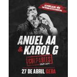 Entradas Anuel Aa Y Karol G Campos (envio Sin Cargo)