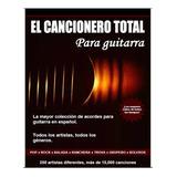Super Cancionero Acordes Guitarra +15.000 Temas Español Unic