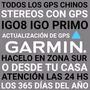 Actualizo Hoy Totalmente Tu Gps Garmin Igo Igo8 En Zona Sur