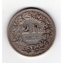 Suiza 2 Francos De Plata Año 1878
