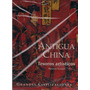Antigua China Tesoros Artísticos Grandes Civilizaciones