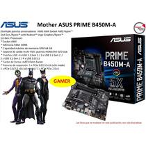 Mother Asus Prime B450m-a  Am4 Ddr4 Multi-vga 64gb Ram Gamer