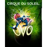 Cirque Du Soleil  Ovo Mendoza Vip Experience