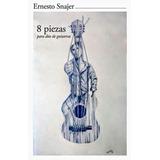 Libro Ernesto Snajer 8 Piezas Para Dúo De Guitarras Nuevo!