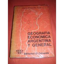 Geografía Económica Argentina Y General De Marcelino Soler