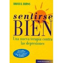 David Burns - Libro Sentirse Bien - Terapia Contra Depresion