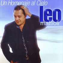 Leo Mattioli - Un Homenaje Al Cielo