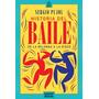 Historia Del Baile De La Milonga A La Disco - Sergio Pujol